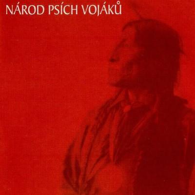 Psi Vojaci - Národ Psích Vojáků - The Best Of (1996)