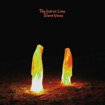 Icarus Line - Slave Vows