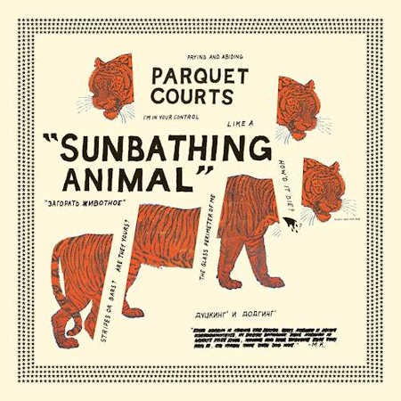 Parquet Courts - Sunbathing Animal (2014)