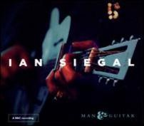 Ian Siegal - Man & Guitar (2014)