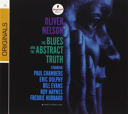 Oliver Nelson - Blues And Abstract Truth