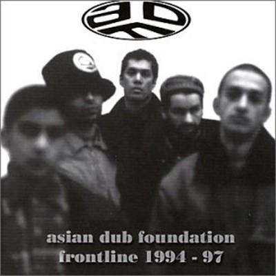 Asian Dub Foundation - Frontline 1994-97 (Edice 2018)