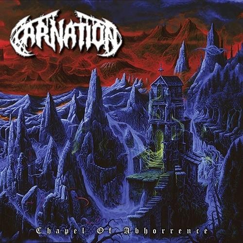 Carnation - Chapel Of Abhorrence /Ltd.Vinyl (2018)