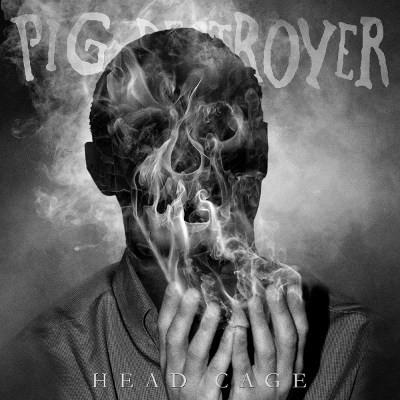 Pig Destroyer - Head Cage (2018)