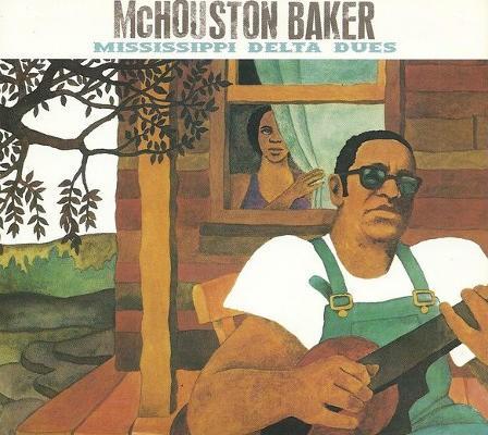 Mickey Baker - Mississippi Delta Dues (Edice 1999)