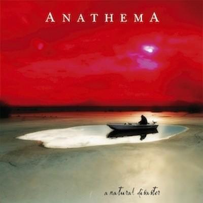 Anathema - A Natural Disaster (Edice 2006)