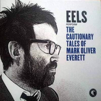 Eels - Cautionary Tales Of Mark Oliver Everett (2014)