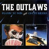 Outlaws - Playin' To Win/Ghost Riders