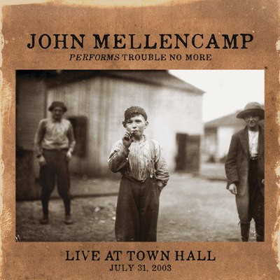 John Cougar Mellencamp - Performs Trouble No More Live At Town Hall (2014)