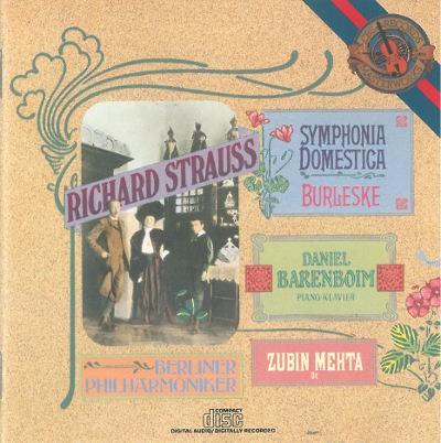 Richard Strauss, Daniel Barenboim, Zubin Mehta, Berliner Philharmoniker - Symphonia Domestica / Burleske