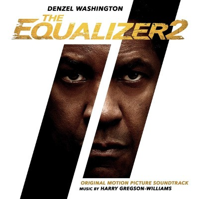 Soundtrack / Harry Gregson-Williams - Equalizer 2 (OST, 2018)