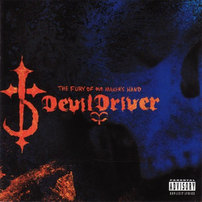 DevilDriver - Fury Of Our Maker's Hand (Remaster 2018)
