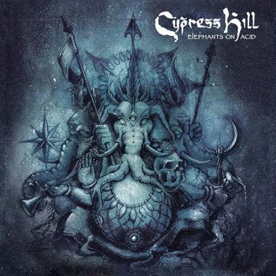 Cypress Hill - Elephants On Acid (2018)
