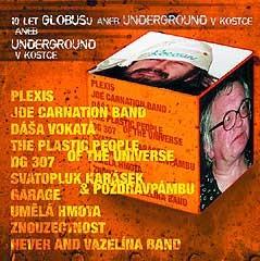 Various Artists - 10 Let Globusu aneb underground v kostce KOSTCE