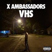 X Ambassadors - VHS/Limited/2LP