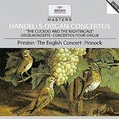 Handel, Georg Friedrich - HANDEL Organ Concertos / Preston, Pinnock
