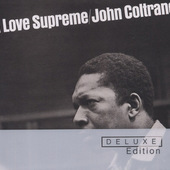 John Coltrane - A Love Supreme (Deluxe Edition)