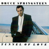 Bruce Springsteen - Tunnel Of Love (Edice 2003)