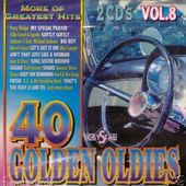 Various Artists - 40 Golden Oldies Vol. 8 (2CD, 1994)