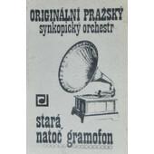 Originální Pražský Synkopický Orchestr (OPSO) - Stará, Natoč Gramofon (Kazeta, 1983)