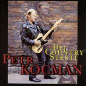 Petr Kocman - Dej country štěstí (1999)