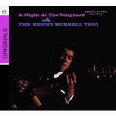 Kenny Burrell Trio - A Night At The Vanguard (Edice 2008)