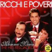 Ricchi E Poveri - Mamma Maria -The Hits Reloaded