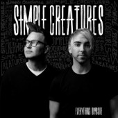 Simple Creatures - Everything Opposite (EP, 2019) – Vinyl