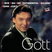 Karel Gott - I Love You For Sentimental Reason/Písmo lásky KOMPLET 34/35