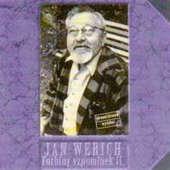 Jan Werich - Forbíny vzpomínek II.