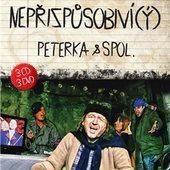 Peterka & Spol. - Nepřizpůsobiví(ý)