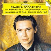 Brahms, Johannes - BRAHMS Intermezzi, Rhapsodies / Pogorelich