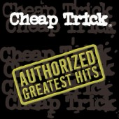 Cheap Trick - Authorized Greatest Hits (2000)