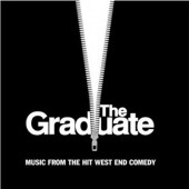 Soundtrack - Graduate (Music From The Hit West End Comedy, Edice 2003)