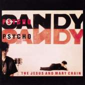 Jesus & Mary Chain - Psycho Candy