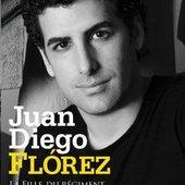 Flórez, Juan Diego - Juan Diego Flórez Donizetti: La fille du régiment