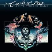 Steve Miller Band - Circle Of Love (Digipack, Edice 2011)