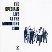 Specials - Live At The Moonlight Club