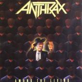 Anthrax - Among The Living (Edice 1994)