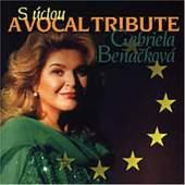 Gabriela Beňačková - S úctou: A Vocal Tribute