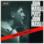John Mayall - Plays John Mayall