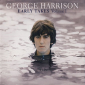 George Harrison - Early Takes Volume 1 (2012)
