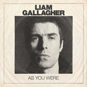 Liam Gallagher - As You Were /Deluxe (2017)