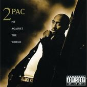 2Pac - Me Against The World/Re-Release