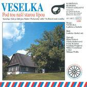 Veselka Ladislava Kubeše - Pod Tou Naší Starou Lípou (2013)