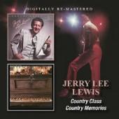 Jerry Lee Lewis - Country Class / Country Memories (2017)