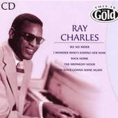 Ray Charles - This Is Gold