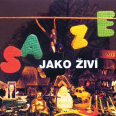 Saze - Jako živí (Edice 2014)
