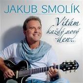 Jakub Smolík - Vítám každý nový den... (2013)