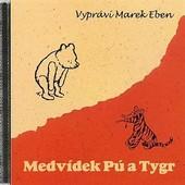 Marek Eben - Medvídek Pú a Tygr